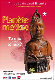 Planète métisse: To mix or not to mix ?