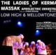 Ladies Of Kerma, Massak et Franck Biyong