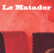 Matador : nouveau bar d'ambiance