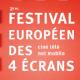 Festival européen des 4 écrans : 2ème édition